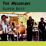 MELODIANS, The - Super Best (Front Cover)