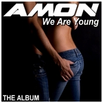 We Are Young: The album