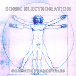 Sonic Electromation Goamatic Trance Tales