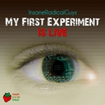 INSANERADICALGUYS - My First Experiment Is Live (Front Cover)