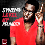 SWAY - Level Up: Reloaded (Front Cover)