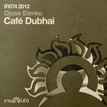 DJOSE ELENKO - Cafe Dubhai (Front Cover)