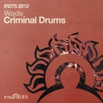 WADE - Criminal Drums (Front Cover)