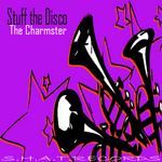 STUFF THE DISCO - The Charmster (Front Cover)