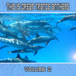 This Is Dream Trance: Anthems Vol 2