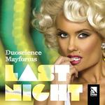 Last Night: Duoscience ViP