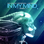GOUGH, Ivan/FEENIXPAWL feat GEORGI KAY - In My Mind (Front Cover)