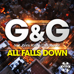 G&G feat JONNY ROSE/CHRIS REEDER - All Falls Down (Front Cover)