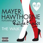 MAYER HAWTHORNE feat RIZZLE KICKS - The Walk (Explicit) (Front Cover)