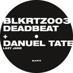 DEADBEAT/DANUEL TATE - Lazy Jane (Front Cover)