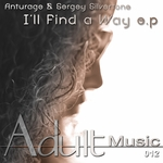 ANTURAGE/SERGEY SILVERTONE - I'll Find A Way (Front Cover)