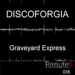 DISCOFORGIA - Graveyard Express (Front Cover)