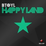 BTOYL - Happy Land (Front Cover)