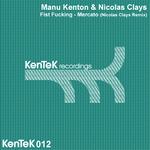 MANU KENTON/NICOLAS CLAYS - Mercato Fist Fucking (Front Cover)