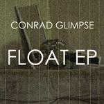 GLIMPSE, Conrad - Float EP (Front Cover)