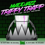 MADDJAZZ - Trippy Trapp (Front Cover)