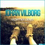 JOHAN VILBORG - Warmer Days (Front Cover)