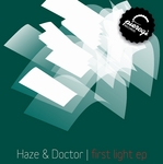 HAZE/DOCTOR - First Light EP (Front Cover)