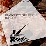 GUARESCHI, Francesco - Set Back (Front Cover)