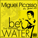 PICASSO, Miguel feat BRUCE LEE - Be Water (Front Cover)