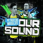 PETRUCCIO & MODULATE/VARIOUS - Our Sound (Front Cover)