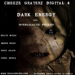 DARK ENERGY - Cheeze Graterz Digital #6 (Front Cover)