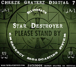 STAR DESTROYER - Cheeze Graterz Digital #7 (Front Cover)