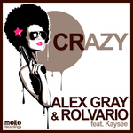 GRAY, Alex/ROLVARIO feat KAYSEE - Crazy (Front Cover)