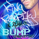 ADAM G/KING RALPHY - Bump: Lemme Get That (Front Cover)
