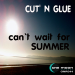 CUT N GLUE - Can´t Wait For Summer (Front Cover)