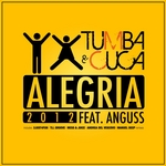 TUMBA & CUCA feat ANGUSS - Alegria (2012) (Front Cover)