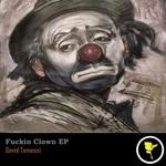 TEMESSI, David - Fuckin Clown (Front Cover)