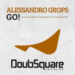 ALESSANDRO GROPS - Go! (Front Cover)