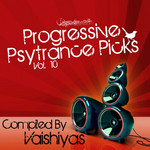 Progressive Psy Trance Picks Vol 10