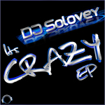 DJ SOLOVEY - It's Crazy EP (Front Cover)