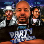 WARREN G/NATE DOGG/THE GAME - Party We Will Throw Now? (Front Cover)
