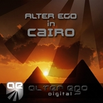 VARIOUS - Alter Ego In Cairo (Front Cover)