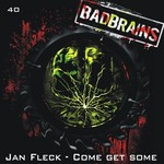 FLECK, Jan - Come Get Some (Front Cover)