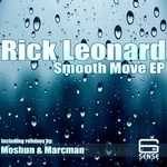 LEONARD, Rick - Smooth Move EP (Front Cover)