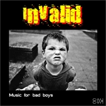 IN VALID - Music For Bad Boys (Front Cover)