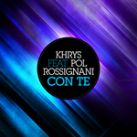 KHRYS feat POL ROSSIGNANI - Con Te (Front Cover)