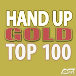 Hands Up Gold Top 100 (Best Of)