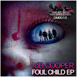 DB COOPER/WIZLA - Foul Child EP (Front Cover)