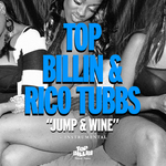 TOP BILLIN/RICO TUBBS - Jump & Wine (Front Cover)