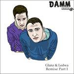 GLANZ & LEDWA - Remix EP: Part 1 (Front Cover)