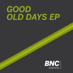 Good Old Days EP