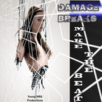 DAMAGE BREAKS - Make The Beat (Front Cover)