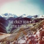 The Crazy World Of Italo Italians Vol 1