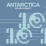 ANTARCTICA - Return To Reality (Front Cover)
