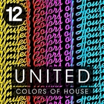 United Colors Of House Vol 12